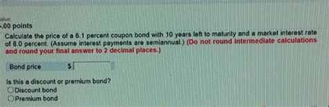 Solved: Calculate The Price Of A 6.1 Percent Coupon Bond W ...