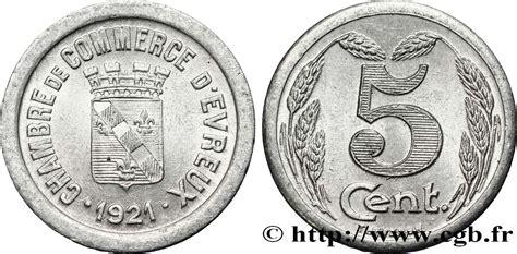 chambre de commerce evreux chambre de commerce d evreux 5 centimes evreux fnc 338086
