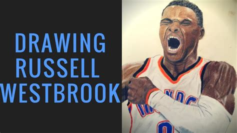 Drawing Russell Westbrook Youtube