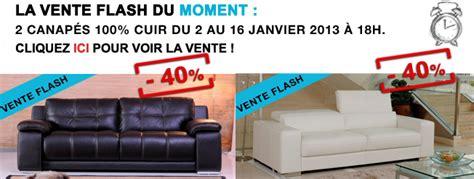 vente flash canape bonne ée 2013 et 2 nouveaux canapés cuir en vente flash