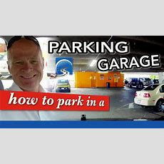 How To Park In A Parking Lot, Car Park, Parking Garage, Or Enclosed Structure  Learn To Drive