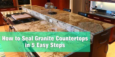 resealing granite countertops how to seal granite countertops