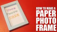 how to make picture frames How to make a photo frame with paper - YouTube