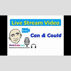Mark Kulek Live Stream  14  Can And Could  Uses And Conversation  Esl Youtube