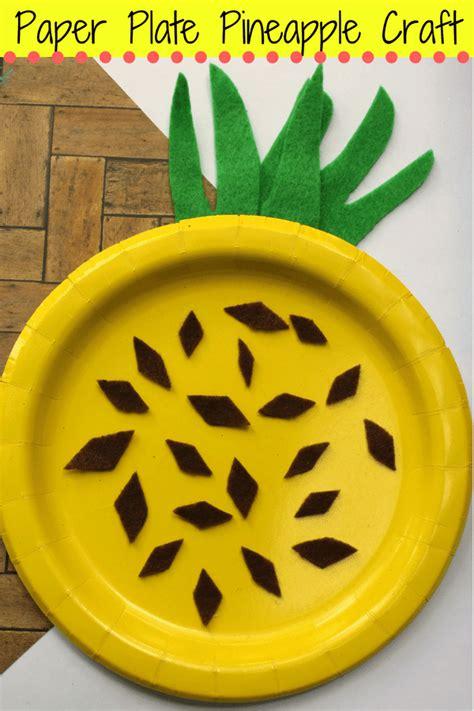 paper plate pineapple craft  kids perfect  preschool