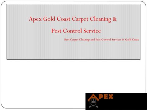 Apex Gold Coast Carpet Cleaning, Termite And Pest Control Service Restaurants Near Abc Carpet Nyc Mill Outlet Denver Reviews Masters Ogden Utah How Much To Charge For Tile Installation Diy Furniture Sliders Cleaning Jackson Mi Garage Grand Forks Hours Is Twist Good Stairs