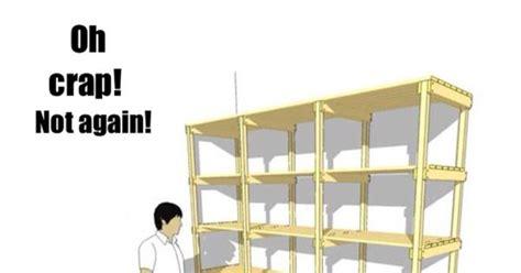 Help I Accidentally Build A Shelf Meme - help i accidentally built a shelf humor pinterest humor