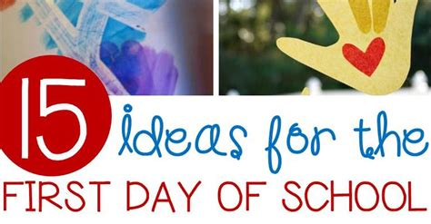 awesome day of school activities for kindergarten 510 | first day of school FB