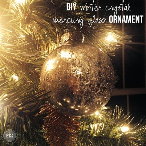 diy winter crystal mercury glass ornaments east coast