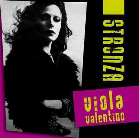 Testo Stronza by Viola Valentino Stronza Testo E Audio Nuove Canzoni