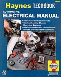 Automotive Electrical Manual  Haynes Repair Manuals   With
