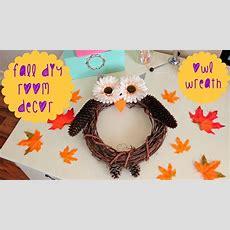Diy Fall Room Decor  Owl Wreath  Youtube