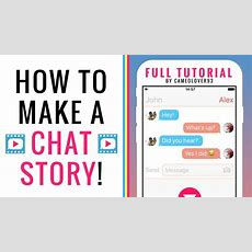 How To Make A Chat Story (text Story)  Via The Texting Story App  Tutorial Youtube