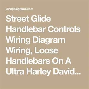 Street Glide Handlebar Controls Wiring Diagram Wiring