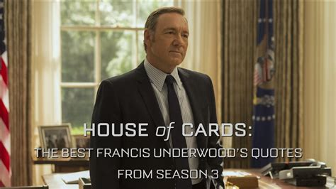 House of Cards: The Best Francis Underwood's Quotes from ...