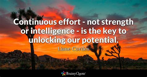 continuous effort  strength  intelligence