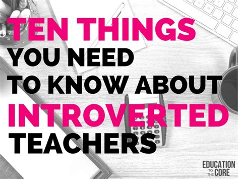 Ten Things You Need To Know About Introverted Teachers  Education To The Core