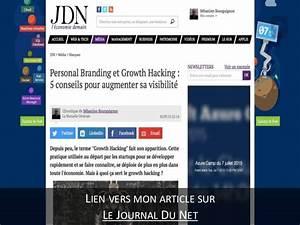 Le Journal Du Hacker : personal branding et growth hacking 5 conseils pour augmenter sa vi ~ Preciouscoupons.com Idées de Décoration