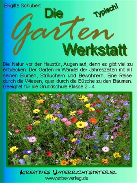 Der Garten Unterrichtsmaterial by Garten Werkstatt Sachkunde Arbeitsblatt Grundschule