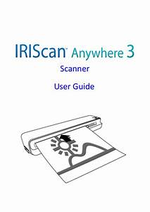 I R I S  Iriscan Anywhere 3 User Guide User Manual