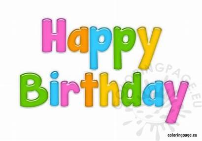 Birthday Happy Clip Birthdays Company Birth Coloring