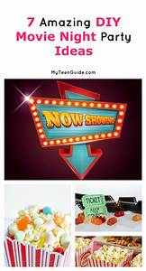 7 amazing diy movie night party ideas my teen guide for These diy party decorations are incredible
