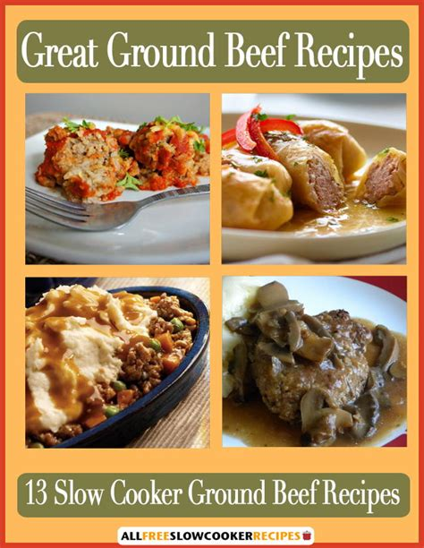 quot great ground beef recipes 13 slow cooker ground beef