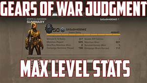 Gears Of War Judgment Max LevelRank Stats RE UP12 LV50