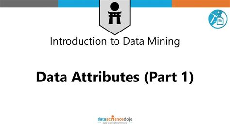 data attributes data mining fundamentals