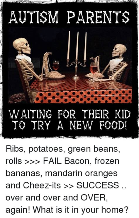 Cheez It Meme - autism parents waiting for their kid to try a new foudi ribs potatoes green beans rolls gt gt gt fail