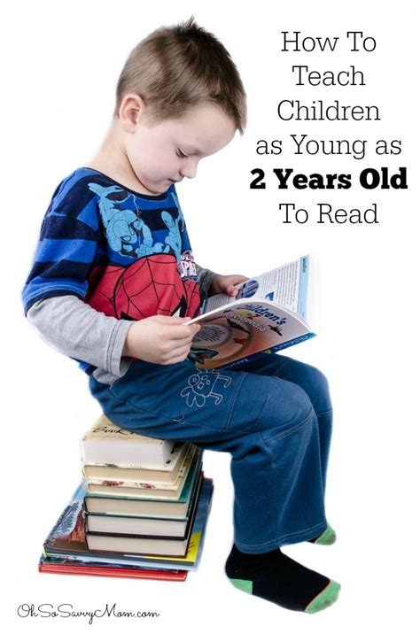 My Three Year Old Can Read! How To Teach Children As Young As 2 Years Old To Read  Oh So Savvy Mom