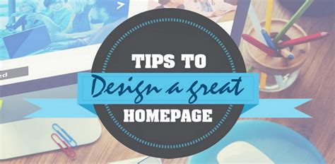 practical websites homepage design tips  excellent