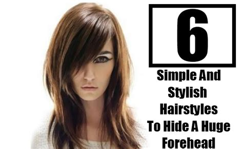 6 Simple And Stylish Hairstyles To Hide A Huge Forehead