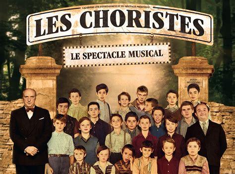 les choristes resume du 171 les choristes le spectacle musical 187 d 233 voile le clip de 171 vois sur ton chemin 187 sen360
