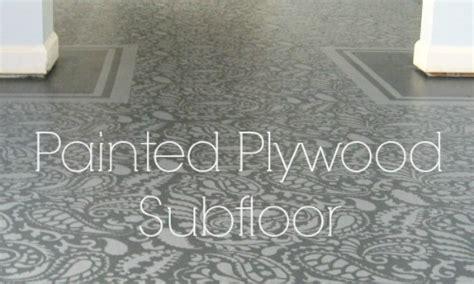 amazing painted plywood subfloor