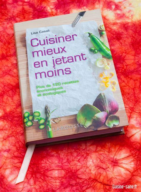 cuisiner l artichaut gagnez le livre de cuisine quot cuisiner mieux en jetant moins