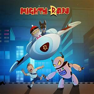 Mighty Raju series to launch on POGO ...