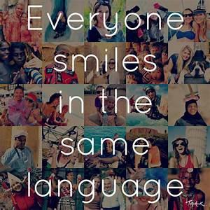 Everyone smiles... Same Smile Quotes