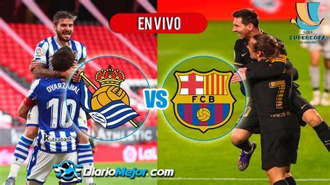 Real Sociedad vs Barcelona EN VIVO ONLINE Hora Y Donde Ver ...