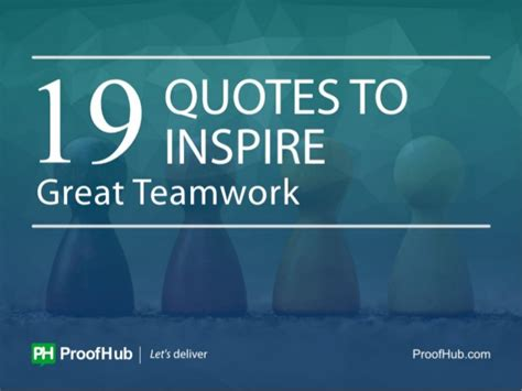 quotes  inspire great teamwork