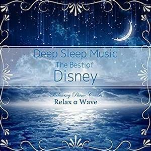 Deep Sleep Music - The Best of Disney: Relaxing Piano ...