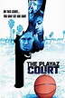 The Playaz Court Movie Streaming Online Watch