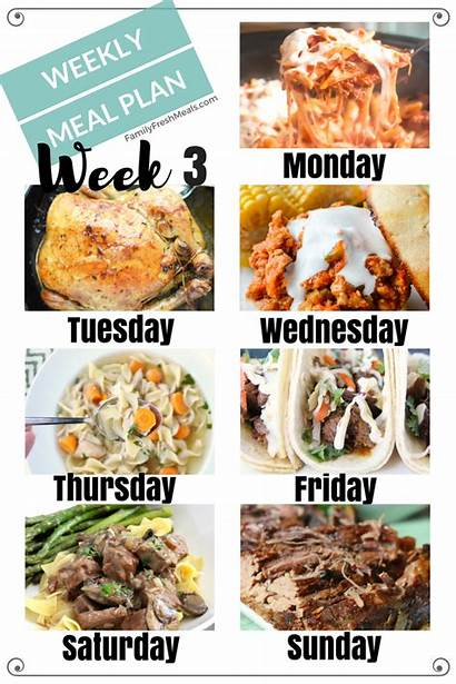 Weekly Meal Plan Easy Week Meals Familyfreshmeals