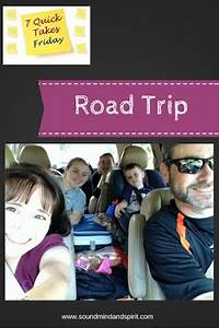 Of Sound Mind and Spirit: 7 Quick Takes: Road Trip