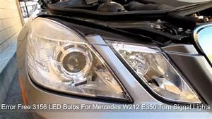 Mercedes W212 E350 With 3156 Error Free Led Turn Signal
