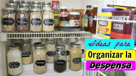 ideas  organizar la despensa ahorrar dinero  alimentos