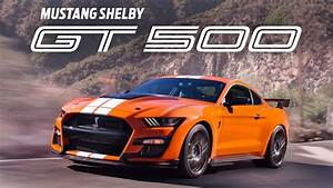 The Ford Mustang Shelby Gt500 Is The Most Powerful Mustang