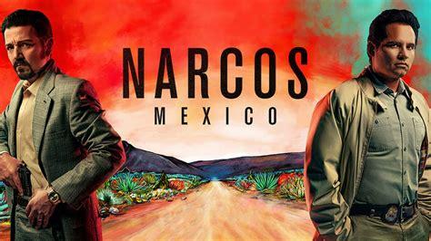 Narcos México - Serie Completa [Latino]
