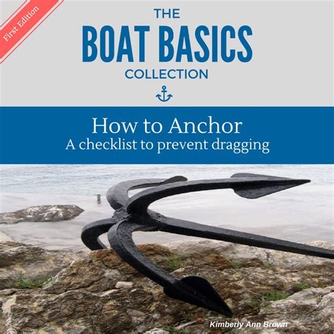 How To Anchor A Boat by How To Anchor A Sailboat What I Ve Learned About