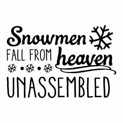 Heaven Snowmen Fall Quotes Vinyl Decal Christmas